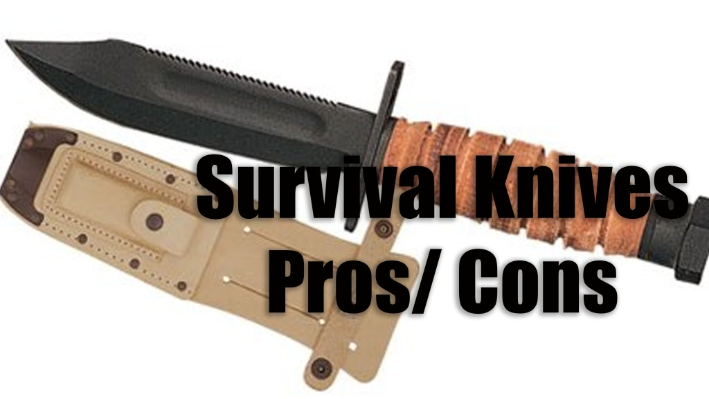 Survival Knives the Pros and Cons