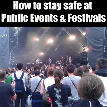 How to stay safe at public events and festivals